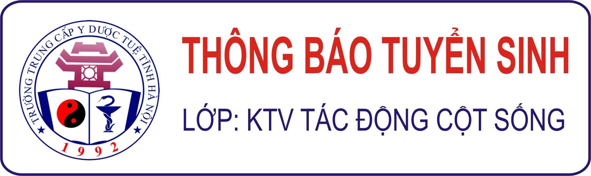 Trường Trung cấp Y Dược Tuệ Tĩnh Hà Nội tuyển sinh lớp KTV Tác Động Cột Sống Khóa III/2021 tại Thành phố Vũng Tàu