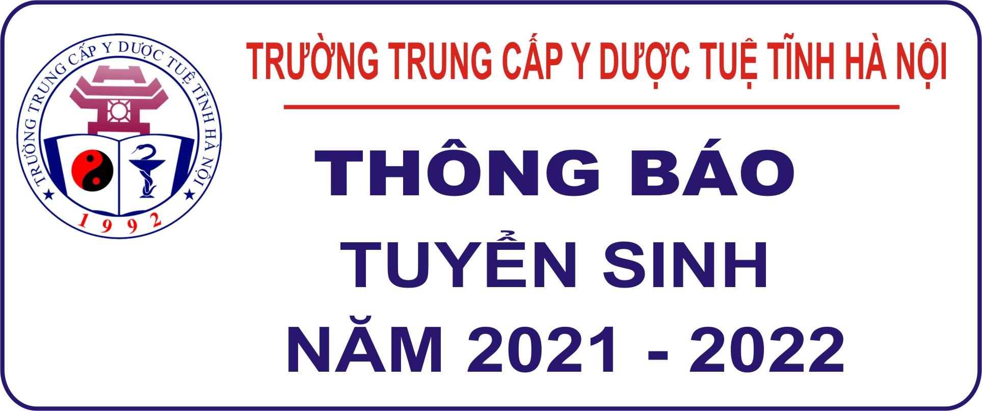 Thông báo tuyển sinh năm 2021 - 2022